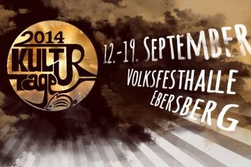 Kulturtage Ebersberg 12. – 19. September 2014 Volksfesthalle Ebersberg